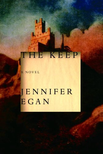 The Keep (Signed First Edition): Jennifer Egan