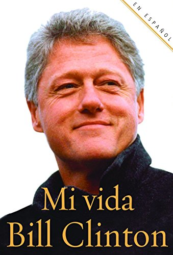 Mi Vida: Clinton, Bill