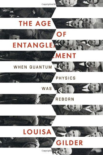 9781400044177: The Age of Entanglement: When Quantum Physics Was Reborn