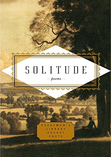 9781400044238: Solitude: Poems (Everyman's Library Pocket Poets)