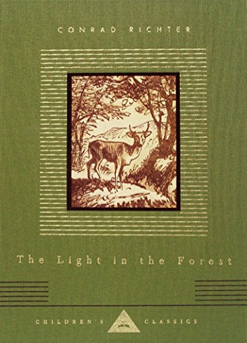 9781400044269: The Light in the Forest (Everyman's Library Children's Classics Series)