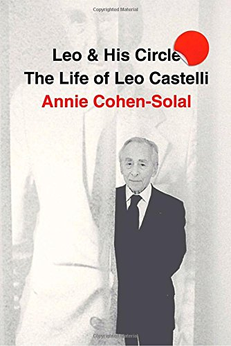9781400044276: Leo and His Circle: The Life of Leo Castelli