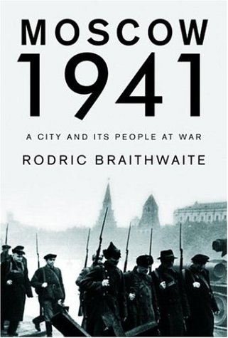 9781400044306: Moscow 1941: A City and Its People at War