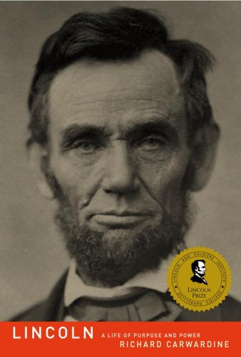9781400044566: Lincoln: A Life of Purpose and Power