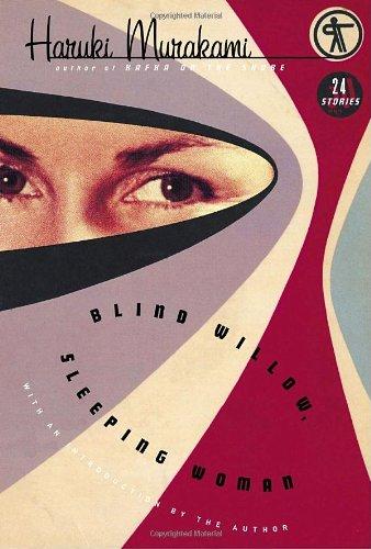 9781400044610: Blind Willow, Sleeping Woman: Twenty-four Stories