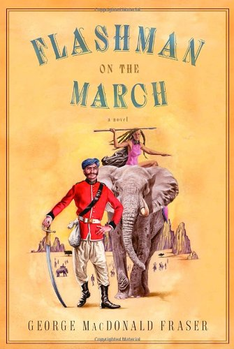 9781400044757: Flashman on the March from The Flashman Papers, 1867-8