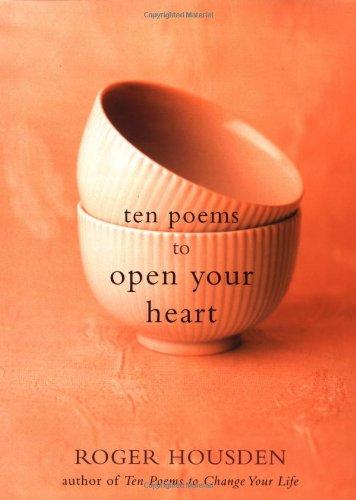 Ten Poems to Open Your Heart