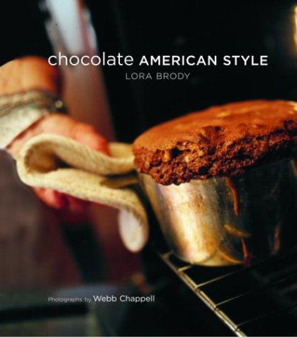 9781400045976: Chocolate American Style