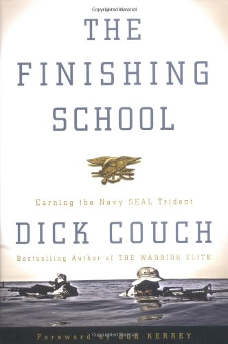 9781400046546: The Finishing School: Earning the Navy Seal Trident