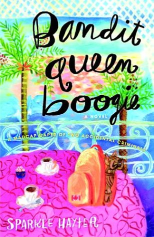 9781400047444: Bandit Queen Boogie: A Novel