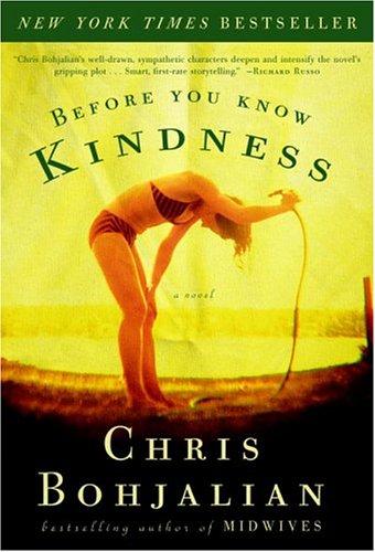 9781400047451: Before You Know Kindness: A Novel