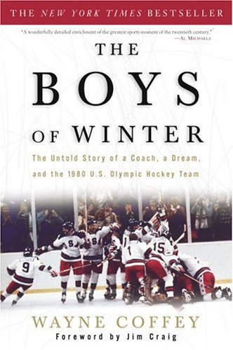 9781400047659: The Boys of Winter: The Untold Story of a Coach, a Dream, and the 1980 U.S. Olympic Hockey Team