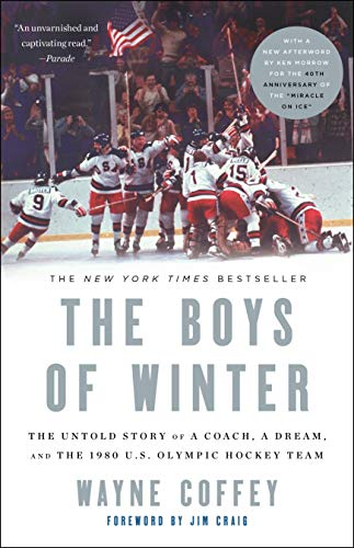 9781400047666: The Boys of Winter: The Untold Story of a Coach, a Dream, and the 1980 U.S. Olympic Hockey Team
