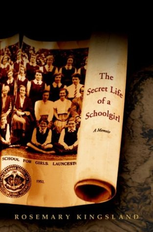 9781400047826: The Secret Life of a Schoolgirl: A Memoir