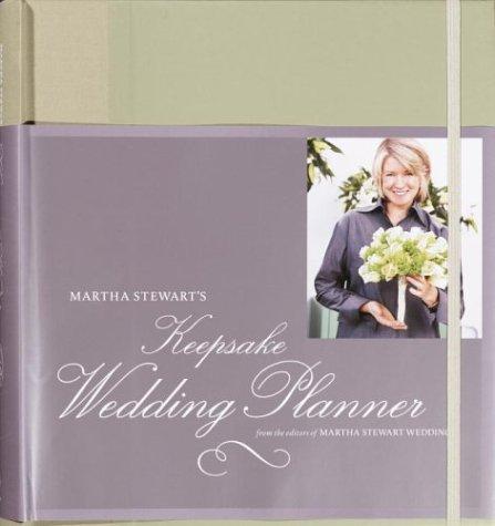 Martha Stewart's Keepsake Wedding Planner: Martha Stewart