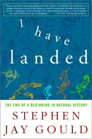 9781400048045: I Have Landed: The End of a Beginning in Natural History