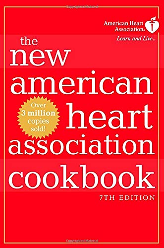 The New American Heart Association Cookbook (Seventh Edition)