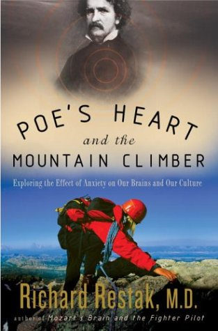 Poe's Heart and the Mountain Climber: Exploring the Effect of Anxiety on Our Brains and Our ...
