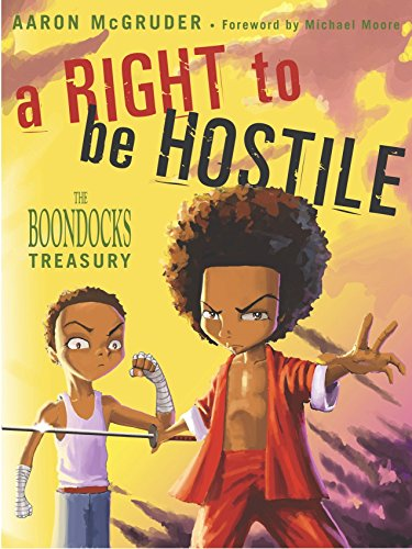 9781400048571: A Right to Be Hostile: The Boondocks Treasury
