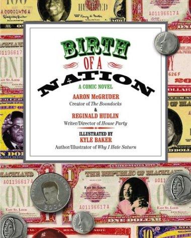 9781400048595: Birth of a Nation: A Comic Novel