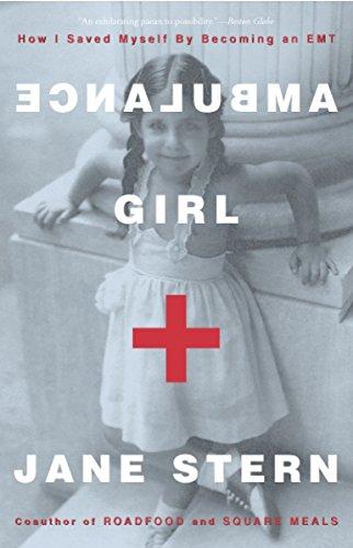9781400048694: Ambulance Girl: How I Saved Myself By Becoming an EMT