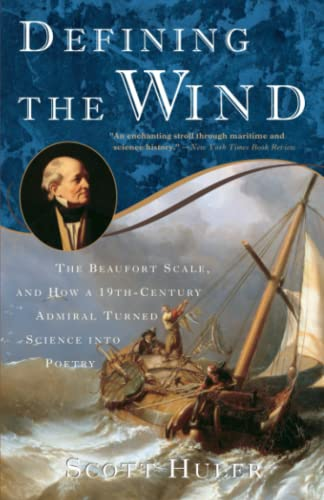 9781400048854: Defining the Wind: The Beaufort Scale and How a 19th-Century Admiral Turned Science into Poetry