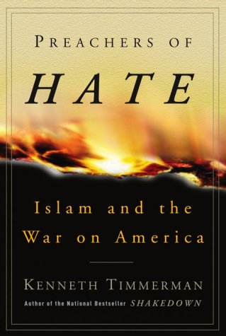 Preachers of Hate : Islam and the War on America