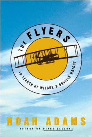 9781400049127: The Flyers: In Search of Wilbur & Orville Wright