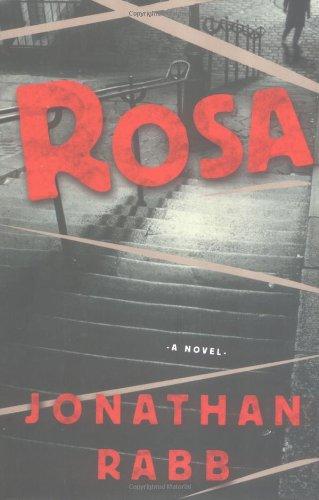 9781400049219: Rosa: A Novel