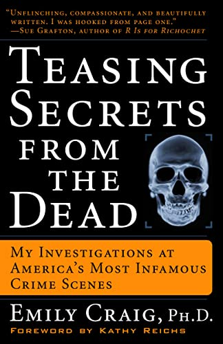 9781400049233: Teasing Secrets from the Dead: My Investigations at America's Most Infamous Crime Scenes