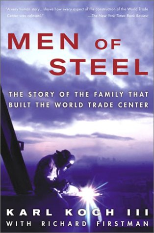 9781400049509: Men of Steel: The Story of the Family That Built the World Trade Center