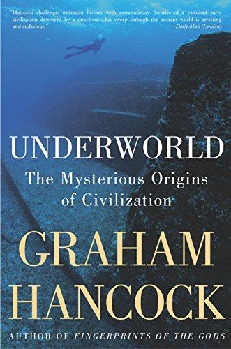 9781400049516: Underworld: The Mysterious Origins of Civilization