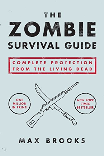 9781400049622: The Zombie Survival Guide: Complete Protection from the Living Dead.