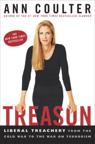 Treason: Liberal Treachery from the Cold War: Coulter, Ann