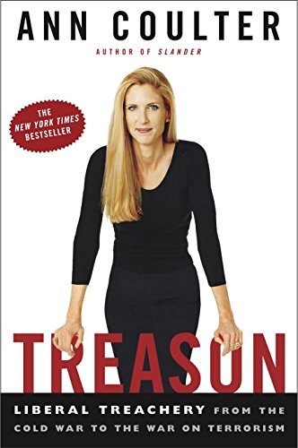 9781400050321: Treason: Liberal Treachery from the Cold War to the War on Terrorism