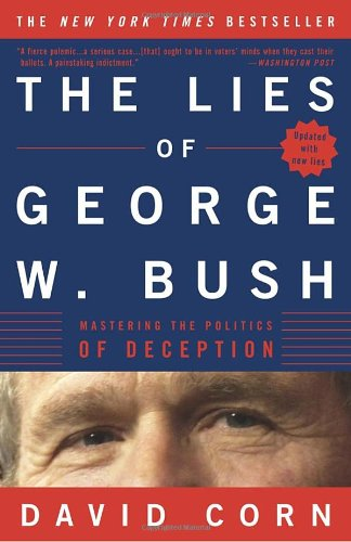 9781400050673: The Lies of George W. Bush