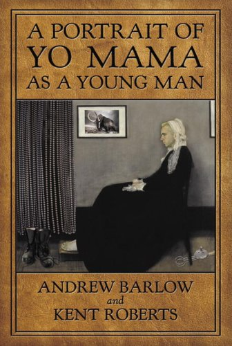 9781400050727: A Portrait of Yo Mama as a Young Man