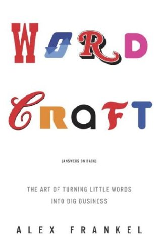 WORDCRAFT : THE ART OF TURNING LITTLE WO
