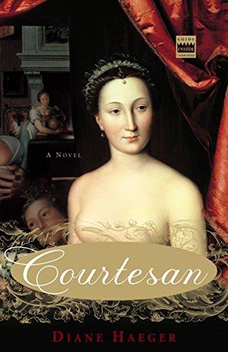 9781400051748: Courtesan: A Novel
