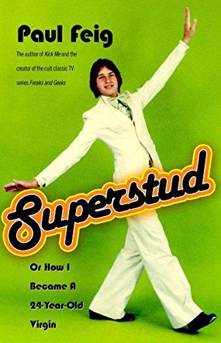 9781400051755: Superstud: Or How I Became a 24-Year-Old Virgin