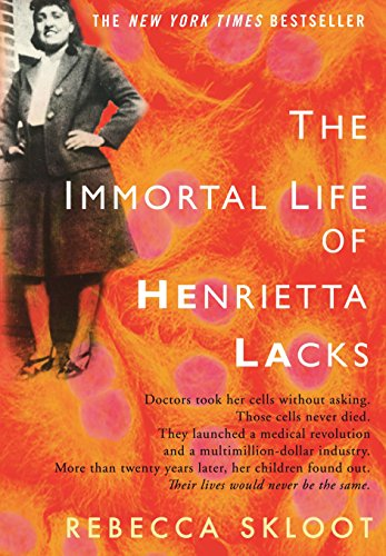The Immortal Life of Henrietta Lacks Signed First Edition: Skloot, Rebecca