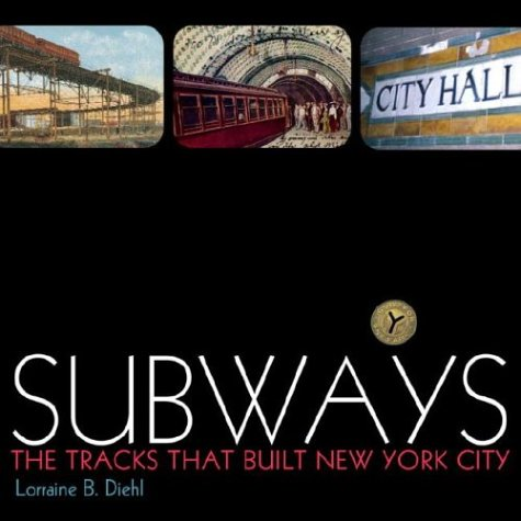 9781400052271: Subways: The Tracks That Built New York City