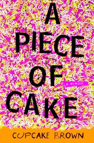 9781400052288: A Piece of Cake: A Memoir