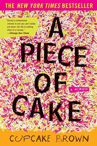 9781400052295: A Piece of Cake: A Memoir