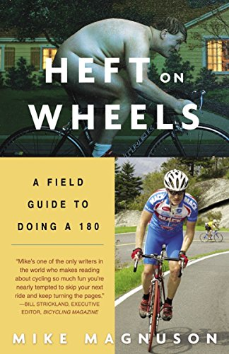 9781400052417: Heft on Wheels: A Field Guide to Doing a 180