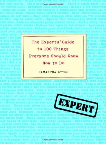 9781400052561: The Experts' Guide to 100 Things Everyone Should Know How to Do