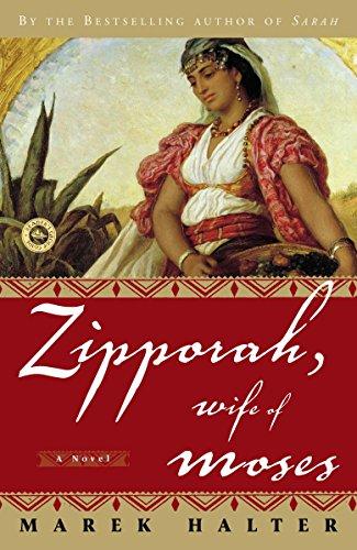 9781400052806: Zipporah, Wife of Moses: A Novel (Canaan Trilogy)