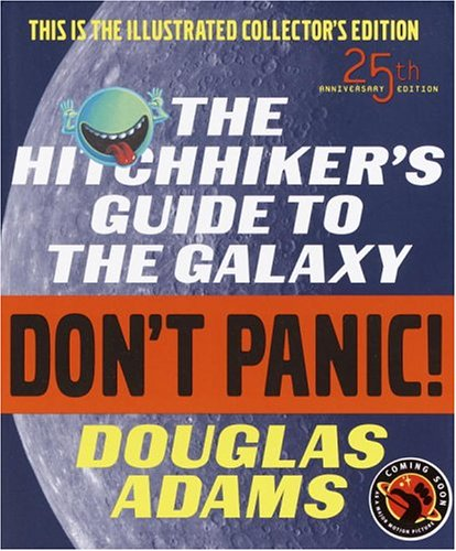 The Hitchhiker's Guide to the Galaxy, 25th: Adams, Douglas