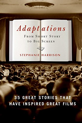 9781400053148: Adaptations: From Short Story to Big Screen: 35 Great Stories That Have Inspired Great Films