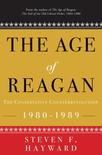 9781400053575: The Age of Reagan: The Conservative Counterrevolution 1980-1989